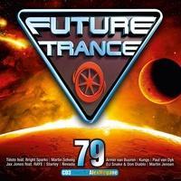 Produktbild Various - Future Trance. Vol.79, 3 Audio-CDs (3 CDs) (2017)