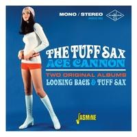Produktbild Tuff Sax of Ace Cannon: Two Original Albums