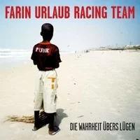 Produktbild Farin Urlaub Racing Team - Die Wahrheit Übers Lügen (Ca .1,5 CD) (2008
