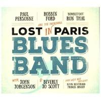 Produktbild Ford,Robben/Thal,Ron/Personne,Paul - Lost In Paris Blues Band, 1 Audio
