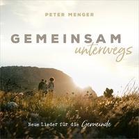 Produktbild Peter Menger - Gemeinsam unterwegs, 1 Audio-CD (2019, CD)