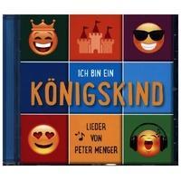 Produktbild Menger,Peter - Ich bin ein Königskind, 1 Audio-CD (Lieder von Peter Me