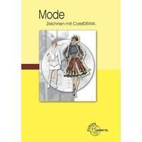 Produktbild Mode - Zeichnen mit CorelDRAW, 3. überarbeitete Auflage