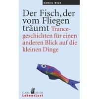 Produktbild Der Fisch, der vom Fliegen träumt